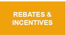 Rebates & Incentives
